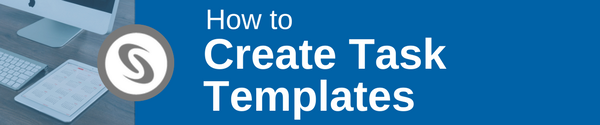 how_to_create_task_templates.png